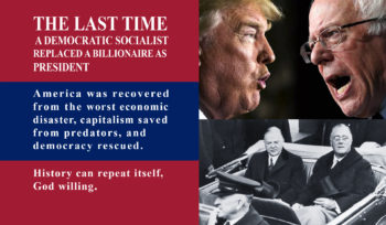 The Last Time A DEmocratic Socialist Replaced A Billionaire As President